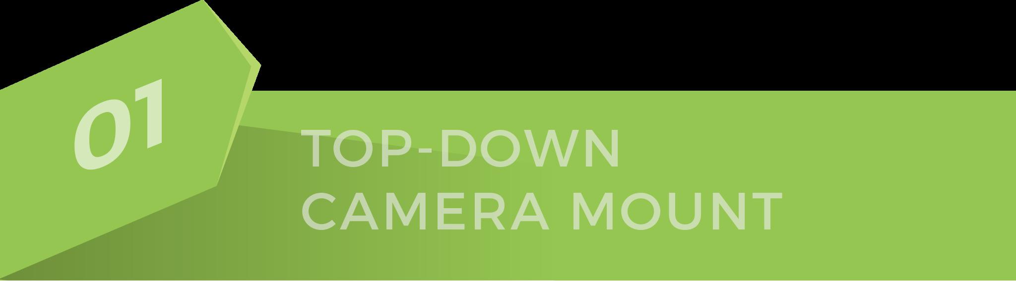 01-topdowncamera