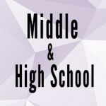 Middle and High School